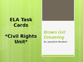 ELA Civil Rights Unit- Brown Girl Dreaming