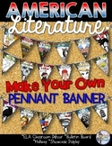 ELA CLASSROOM DECOR AMERICAN LITERATURE MAKE YOUR OWN PENNANT BANNER