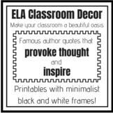 ELA Classroom Decoration - Famous Author Quotes in Minimalist Frames