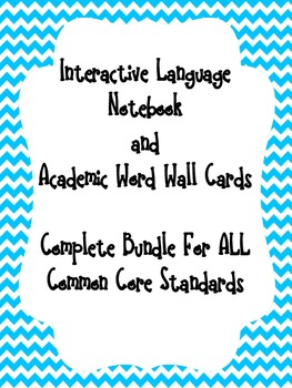 ELA Common Core Complete Set-ALL Standards- Interactive Student Notebook