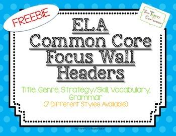 FREEBIE ELA Common Core Focus Wall Headers