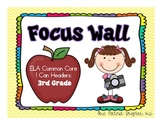 ELA Common Core Focus Wall:  I Can Headers for Third Grade!