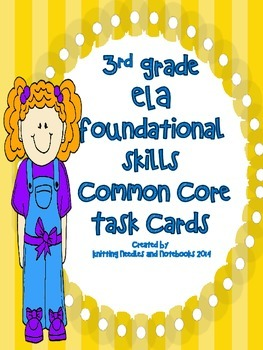ELA Common Core Foundational Skills task cards: Review for State Testing