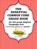 ELA Common Core Grade Book-Grade 4