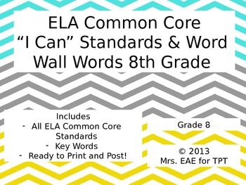 """ELA Common Core """"I Can"""" Standard and Word Wall Words for Grade 8"""