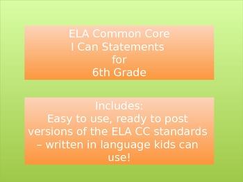 "ELA Common Core ""I Can"" Standards -- Grade 6"