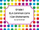 ELA Common Core I Can Statements Grade 1