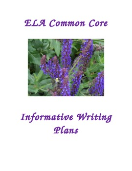 ELA Common Core Informative/Explanatory Writing Lessons Grades 4-6