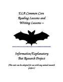 ELA Common Core Informative/Explanatory  Writing Research Project Grades 4-6
