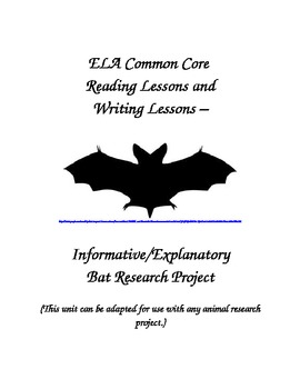 ELA Common Core Informative/Explanatory  Writing Research Project Grades 4-6