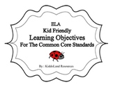 ELA Common Core Kid-friendly Learning Objectives