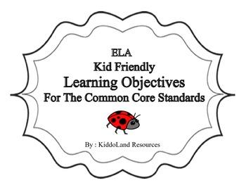 ELA Common Core Kid-friendly Learning Objectives