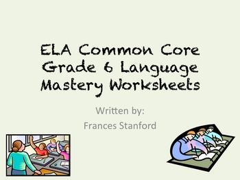 ELA Common Core Language Grade 6 Worksheets