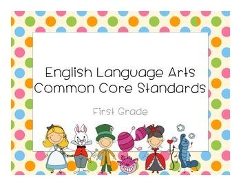 ELA Common Core Standards First Grade Alice in Wonderland Theme