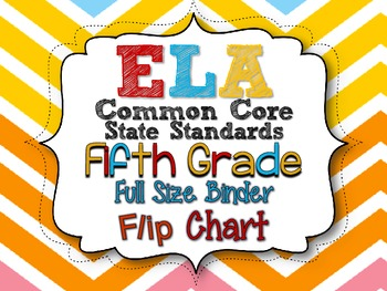 ELA COMMON CORE STANDARDS: GRADE 5 FULL SIZE BINDER FLIP CHART
