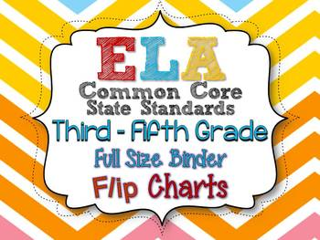 ELA COMMON CORE STANDARDS: GRADES 3-5 FULL SIZE BINDER FLIP CHARTS