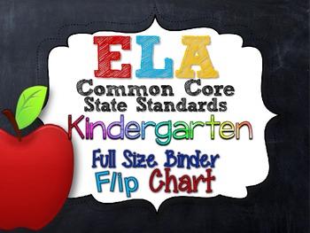 ELA COMMON CORE STANDARDS: KINDERGARTEN FULL SIZE BINDER F