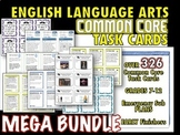 ELA Common Core Task Cards - MEGA Bundle - 326 Task Cards