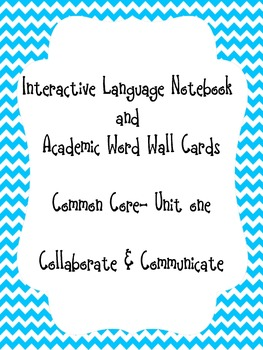 ELA Common Core- Unit one Interactive Student Notebook