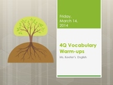 ELA Common Core Vocabulary Warm-ups Grade 6th, 7th & 8th