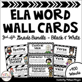 ELA Word Wall Editable - 3rd-6th BUNDLE - Black & White