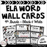ELA Word Wall Editable - 4th Grade - Black & White