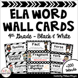 ELA Word Wall Editable - 4th Grade - Black & White