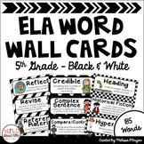 ELA Word Wall Editable - 5th Grade - Black & White