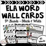 ELA Word Wall Editable - 5th Grade - Black & White