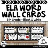 ELA Word Wall Editable - 6th Grade - Black & White