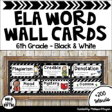 ELA Word Wall Editable - 6th Grade - Black & White
