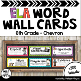 ELA Word Wall Editable - 6th Grade - Chevron