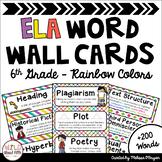 ELA Word Wall Editable - 6th Grade - Rainbow