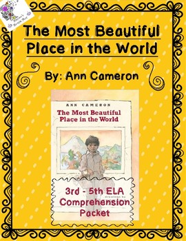 ELA Comprehension Packet for The Most Beautiful Place in the World