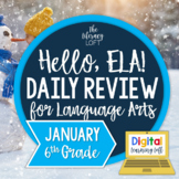 ELA Daily Review 6th Grade {January}