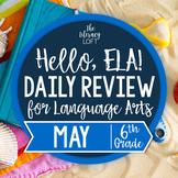 ELA Daily Review 6th Grade {May}