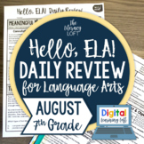 ELA Daily Review 7th Grade {August} I Distance Learning I Google Slides