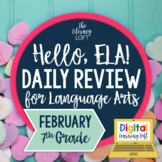 ELA Daily Review 7th Grade {February} I Distance Learning I Google Apps