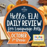 ELA Daily Review 7th Grade {October} I Distance Learning I Google Slides