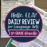 ELA Daily Review 8th Grade Bundle I Distance Learning I Google Apps