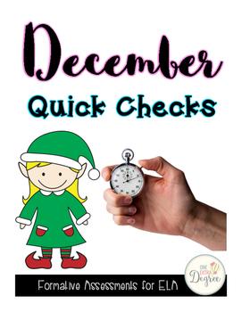 ELA December Quick Checks: No Prep Printables for Progress