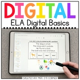 ELA Digital Basics for Special Ed | Distance Learning