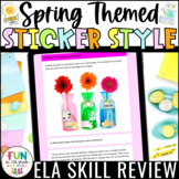 ELA Digital Skill Review Spring Sticker Style for use w/ G