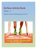 ELA Do Now / Start Up / Beginning of Class Activity Book