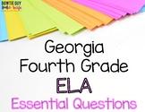 ELA Essential Questions for Fourth Grade Georgia Standards of Excellence