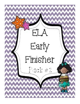 ELA Early Finisher Pack #2