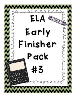 ELA Early Finisher Pack #3