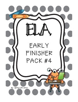 ELA Early Finisher Pack #4 - Reading, Language, and Literacy Printables
