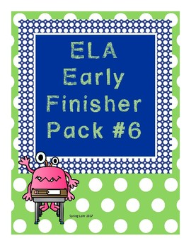 ELA Early Finisher Pack #6 - No Prep - Fun Activities - Pr