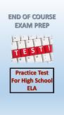 ELA End of Course, AP Practice Test Grade 11